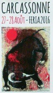 Affiche de la Feria de Carcassonne 2016 illustrée par un dessin de Jean Camberoque